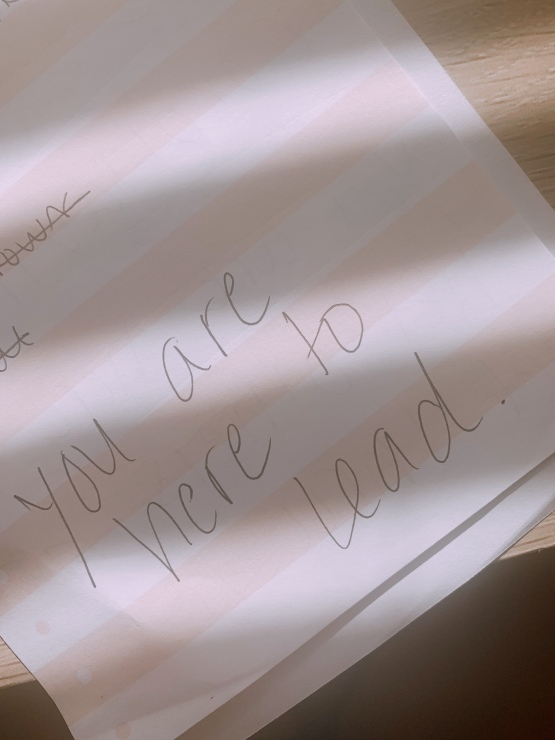 notes to self - here to lead